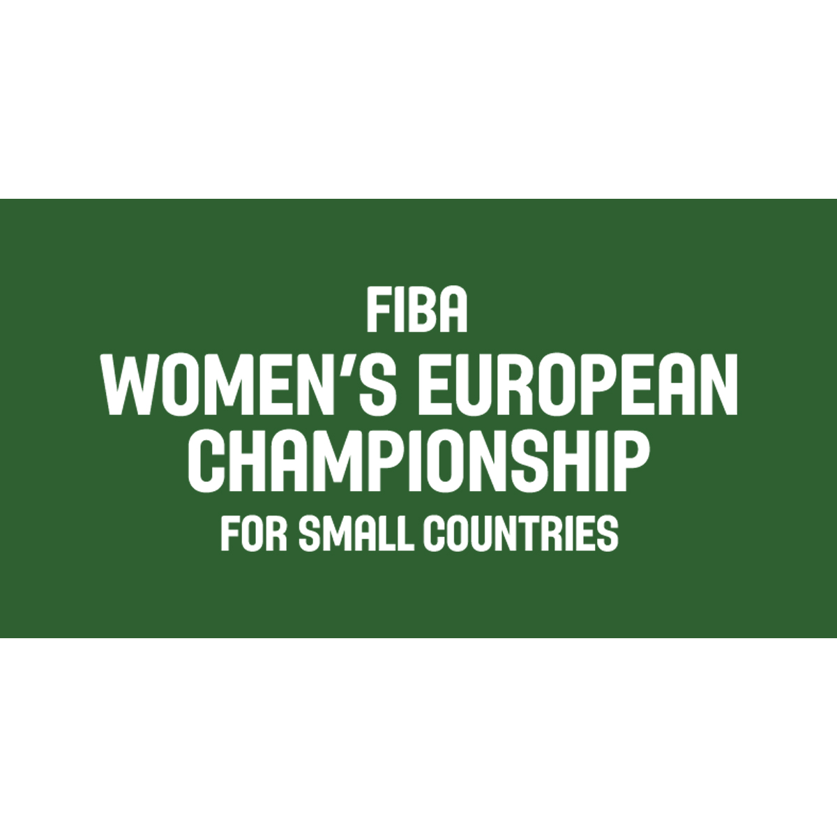 2021 FIBA Basketball Women's European Championship for Small Countries